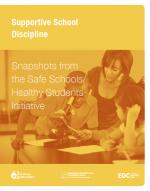 Supportive School Discipline